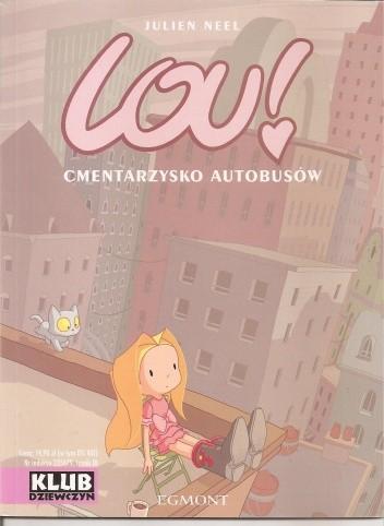Okładka książki Lou! Cmentarzysko autobusów