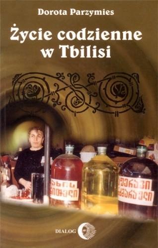 Okładka książki Życie codzienne w Tbilisi