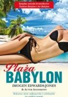 Plaża Babylon: Sekretne życie milionerów i celebrytów na rajskiej wyspie