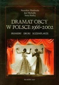 Okładka książki Dramat obcy w Polsce 1966-2002. Premiery, druki, egzemplarze