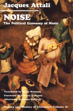 Okładka książki Noise: The Political Economy of Music