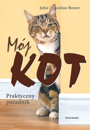 Okładka książki Mój kot. Praktyczny poradnik.