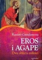 Eros i agape. Dwa oblicza miłości