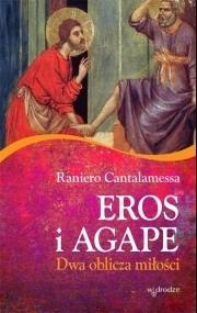 Okładka książki Eros i agape. Dwa oblicza miłości
