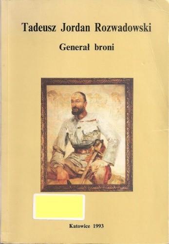 Okładka książki Tadeusz Jordan Rozwadowski - Generał broni
