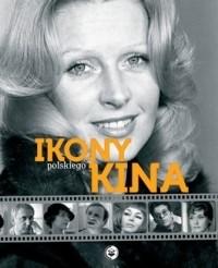 Okładka książki Ikony polskiego kina