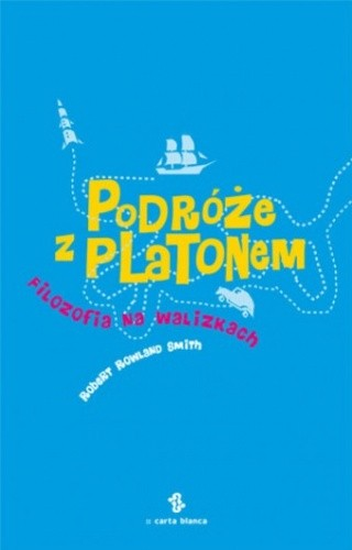 Okładka książki Podróże z Platonem. Filozofia na walizkach