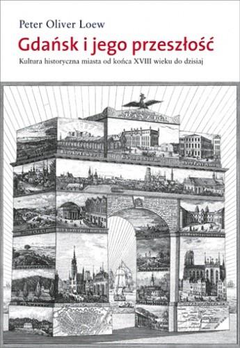 Okładka książki Gdańsk i jego przeszłość