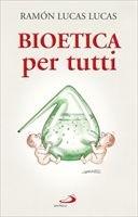 Okładka książki Bioetyka dla każdego