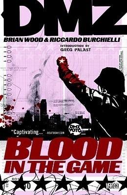 Okładka książki DMZ, Vol. 6: Blood in the Game