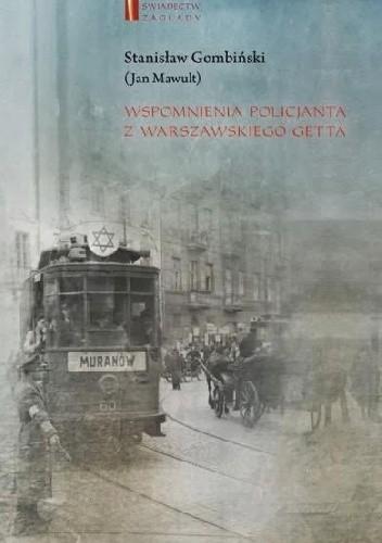 Okładka książki Wspomnienia policjanta z warszawskiego getta