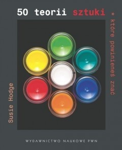 Okładka książki 50 teorii sztuki, które powinieneś znać
