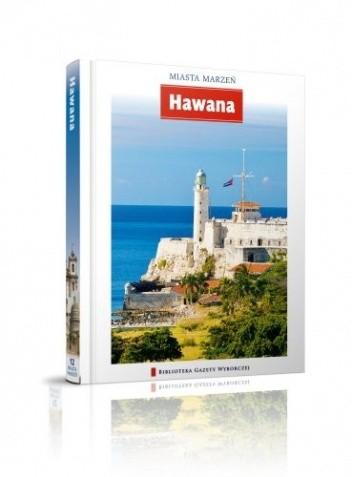 Okładka książki Miasta Marzeń. Hawana