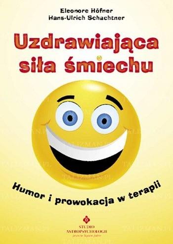 Okładka książki Uzdrawiająca siła śmiechu