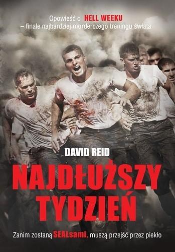 Okładka książki Najdłuższy tydzień. Opowieść o HELL WEEKU - finale najbardziej morderczego treningu świata