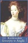 Okładka książki Królewskie faworyty w Anglii