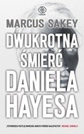 Okładka książki Dwukrotna śmierć Daniela Hayesa