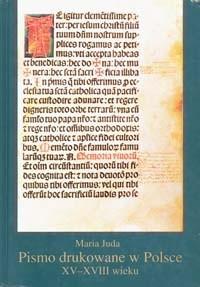 Okładka książki Pismo drukowane w Polsce XV-XVIII wieku