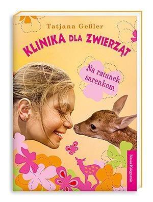 Okładka książki Klinika dla zwierząt. Na ratunek sarenkom