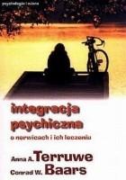 Integracja psychiczna. O nerwicach i ich leczeniu.