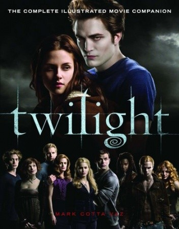 Okładka książki Twilight. The Complete Illustrated Movie Companion