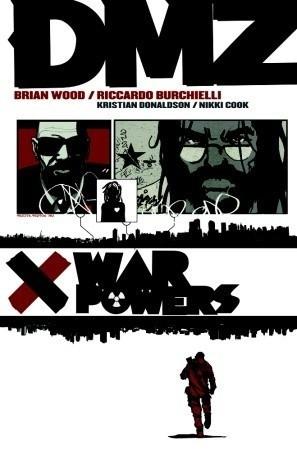 Okładka książki DMZ, Vol. 7: War Powers