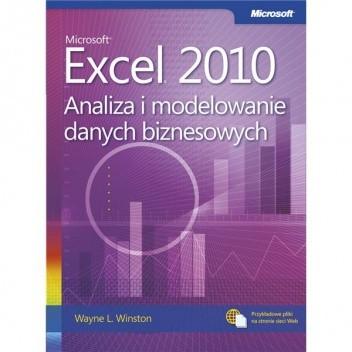 Okładka książki Microsoft® Excel® 2010. Analiza i modelowanie danych biznesowych
