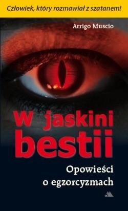 Okładka książki W jaskini bestii. Opowieści o egzorcyzmach