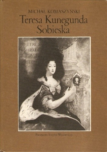 Okładka książki Teresa Kunegunda Sobieska