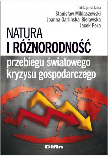 Okładka książki Natura i różnorodność przebiegu światowego kryzysu gospodarczego