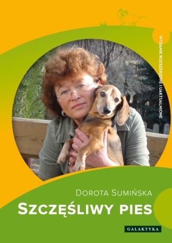 Okładka książki Szczęśliwy pies. Wydanie rozszerzone i uaktualnione.