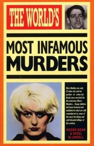 Okładka książki The World's Most Infamous Murders