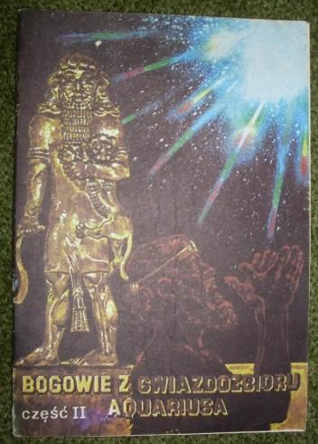 Okładka książki Bogowie z gwiazdozbioru Aquariusa- część 2