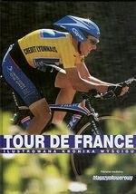 Okładka książki Tour de France. Ilustrowana kronika wyścigu