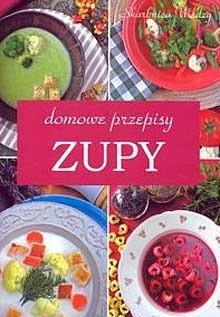 Okładka książki Zupy. Domowe przepisy