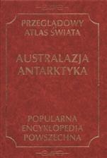Okładka książki Przeglądowy atlas świata. Australazja, Antarktyka