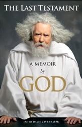 Okładka książki The Last Testament. A memoir by God