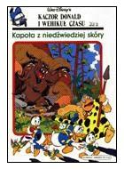 Okładka książki Kaczor Donald i wehikuł czasu #2 - Kapota z niedźwiedziej skóry