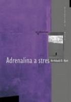 Adrenalina a stres