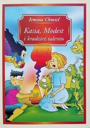 Okładka książki Kasia, Modest i kradzież talentu