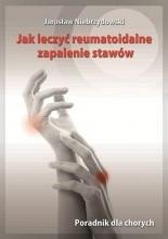Okładka książki Jak leczyć reumatoidalne zapalenie stawów. Poradnik dla chorych