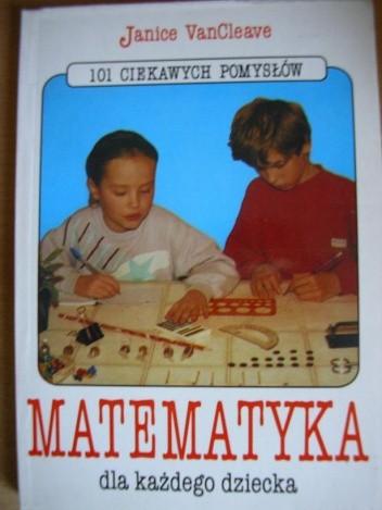 Okładka książki Matematyka dla każdego dziecka