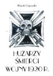 Okładka książki Huzarzy Śmierci wojny 1920 r.