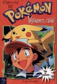 Okładka książki Pokemon. Wybieram ciebie!