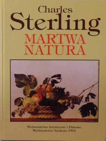 Okładka książki Martwa natura. Od starożytności po wiek XX