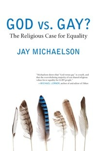 Okładka książki God vs. Gay? The Religious Case for Equality