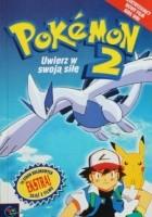 Pokemon 2 - Uwierz w swoja siłę