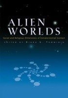 Alien Worlds. Social and Religious Dimensions of Extraterrestial Contact