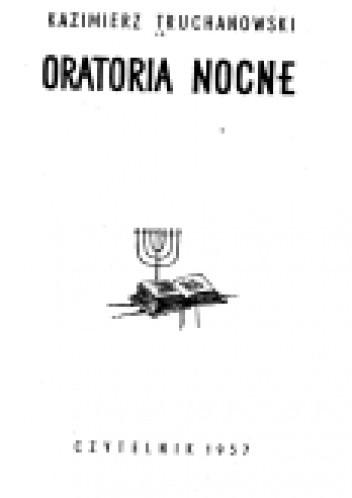 Okładka książki Oratoria nocne