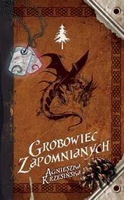 Okładka książki Grobowiec zapomnianych